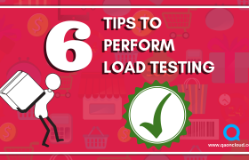 6 TIPS TO PERFORM LOAD TESTING