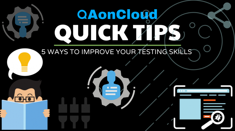 5 ways to improve your testing skills