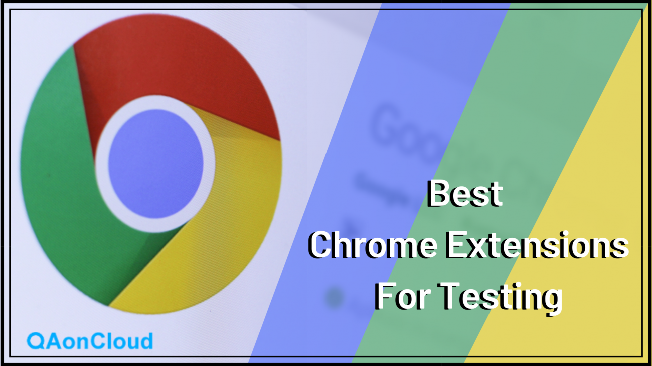 Chrome Extensions for Testing