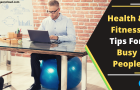 Health and Fitness For Busy People - Feature Image