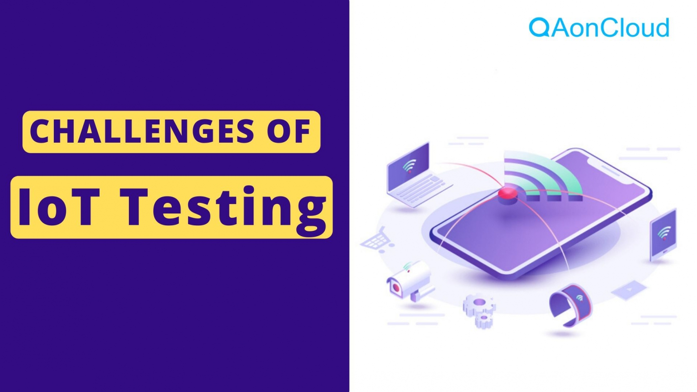 Biggest IoT Testing Challenges