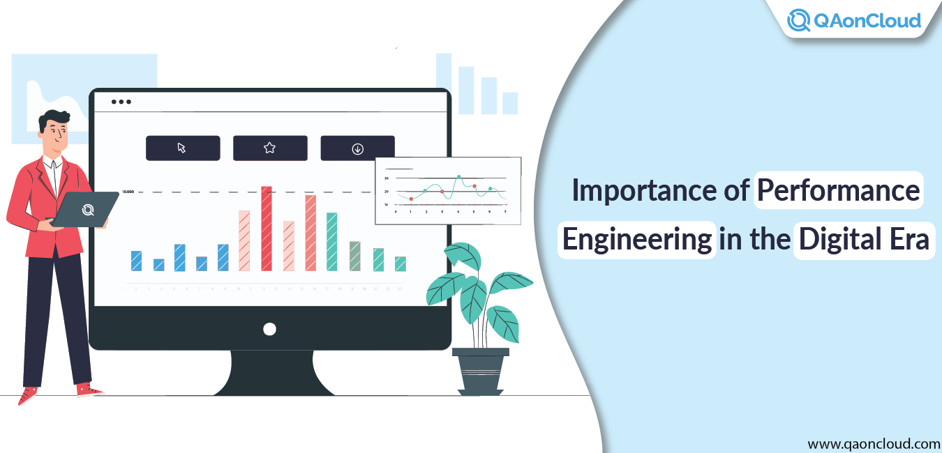 Importance Of Performance Engineering In The Digital Era